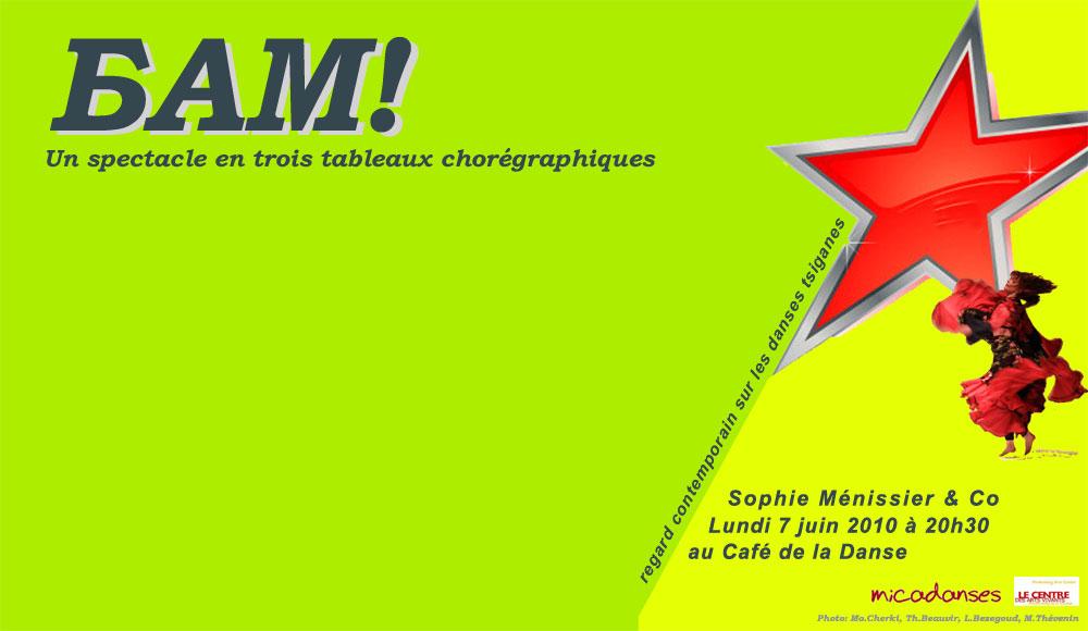 BAM! Specatcle de Sophie Ménissier le 7 juin 2010 au Café de la Danse